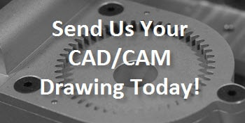 send cad-cam drawing today